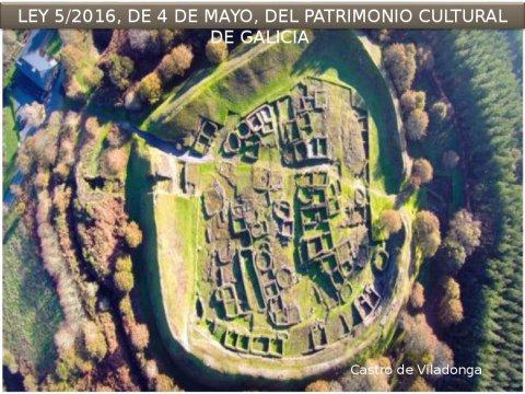 Novidades da Lei 5/2016, de 4 de maio, do patrimonio cultural de Galicia - A nova configuración xurídica do urbanismo e do patrimonio cultural en Galicia